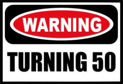 Image result for Turning 50