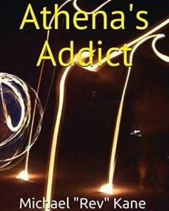 athena's addict, rev kane