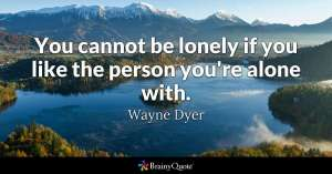 alone  quote, dyer